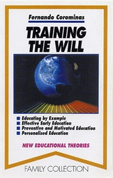 Training the will